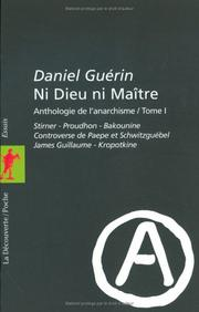 Cover of: Ni dieu ni maître - Anthologie de l'anarchisme, tome 1