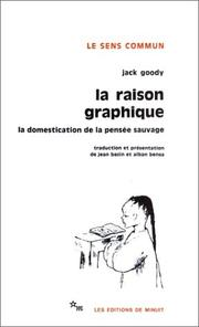 Cover of: La Raison graphique  by Jack Goody