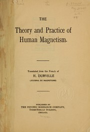 The theory and practice of human magnetism