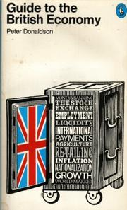 Guide to the British economy by Peter Donaldson