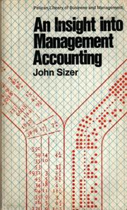 An insight into management accounting by John Sizer