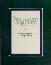 Psychology of Success by Denis Waitley, Denis, Phd Waitley