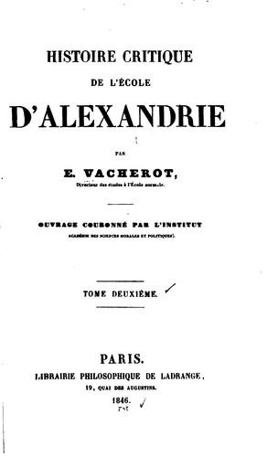 Histoire critique de l'école d'Alexandrie. T. 1 - Étienne Vacherot