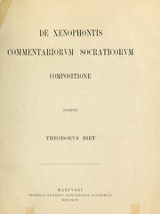 Cover of: De Xenophontis Commentariorum Socraticorum compositione | Theodor Birt