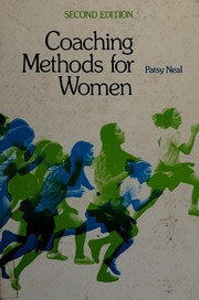 Cover of: Coaching methods for women | Patsy Neal