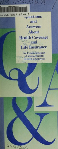 Questions and answers about health coverage and life ...
