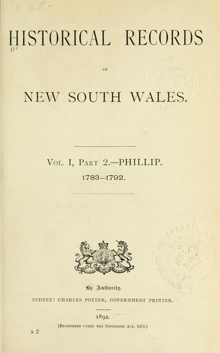 Historical records of New South Wales, Volume 1 part 2, Phillip 1783-1792 by