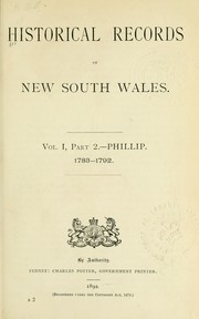 Cover of: Historical records of New South Wales, Volume 1 part 2, Phillip 1783-1792 by