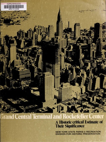 Grand Central Terminal and Rockefeller Center by James Marston Fitch