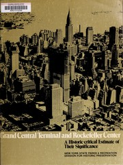 Cover of: Grand Central Terminal and Rockefeller Center | James Marston Fitch