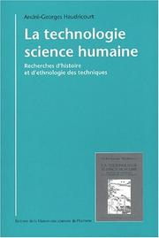 Cover of: La technologie, science humaine