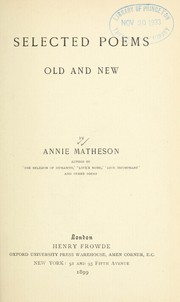 Cover of: Selected poems, old and new by Annie Matheson