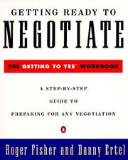 Cover of: Getting ready to negotiate: the Getting to yes workbook