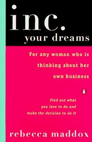Cover of: Inc. Your Dreams | Rebecca Maddox