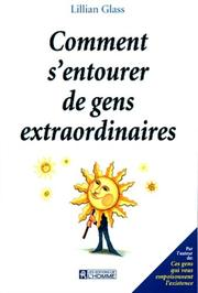Cover of: Comment s'entourer de gens extraordinaires ?