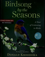 Cover of: Birdsong by the seasons by Donald E. Kroodsma