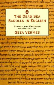 The Dead Sea Scrolls in English by Geza Vermes
