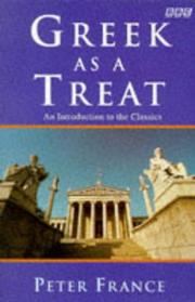 Cover of: Greek as a Treat | Peter France