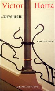 Victor Horta L'inventeur by Christian Mesnil