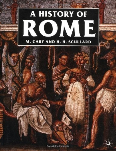 A History of Rome by M. Cary, H. H. Scullard