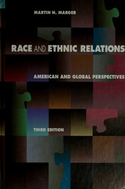 Cover of: Race and ethnic relations | Martin Marger
