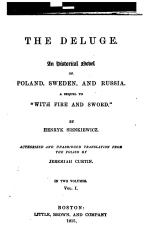 "The Deluge: An historical novel of Poland, Sweden and Russia. A sequel to ""With fire and sword"". by Henryk Sienkiewicz"