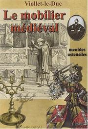 Cover of: Le Mobilier Medieval- Medieval Furniture