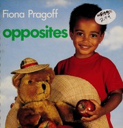 Cover of: Opposites. | Fiona Pragoff