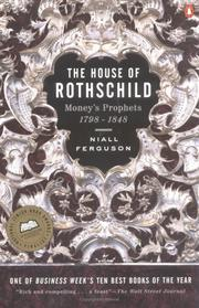 Cover of: The House of Rothschild: Volume 1: Money's Prophets