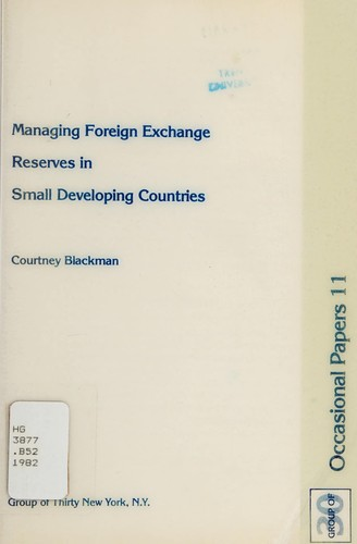 Managing foreign exchange reserves in small developing countries by Courtney Blackman