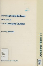 Cover of: Managing foreign exchange reserves in small developing countries | Courtney Blackman