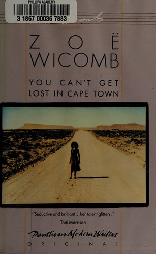 You can't get lost in Cape Town by Zoë Wicomb, Zoë Wicomb