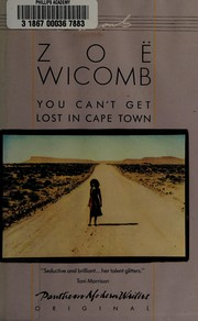 Cover of: You can't get lost in Cape Town | Zoë Wicomb, Zoë Wicomb
