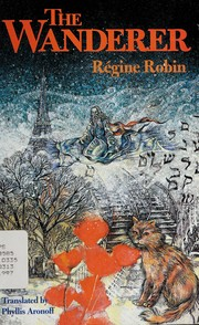 Cover of: The wanderer | Régine Robin