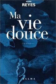 Cover of: Ma vie douce