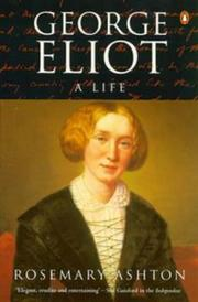 George Eliot by Rosemary Ashton