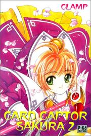 Cover of: Card Captor Sakura, tome 2