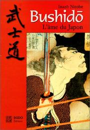 Cover of: Bushido, l'âme du Japon