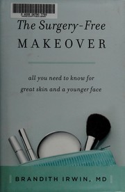 The Surgery-Free Makeover