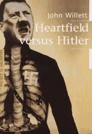 Cover of: Heartfield Versus Hitler