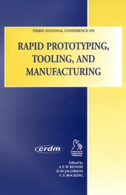 Cover of: Third National Conference on Rapid Prototyping, Tooling, and Manufacturing | National Conference on Rapid Prototyping, Tooling, and Manufacturing (3rd 2002 High Wycombe, England)