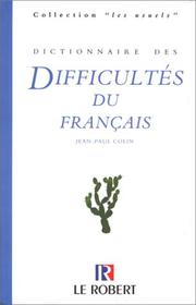Cover of: Dictionnaire Des Difficultes (Le Robert)