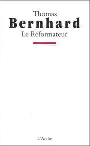 Cover of: Le réformateur