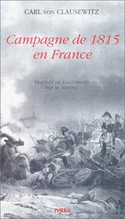 Cover of: Campagne de 1815 en France