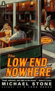 Cover of: The Low End of Nowhere (Streeter Mystery) | Michael Stone