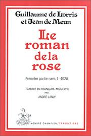 Cover of: Le roman de la rose by Guillaume de Lorris, Jean de Meun