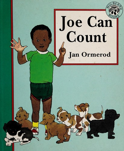 Joe can count by Jan Ormerod