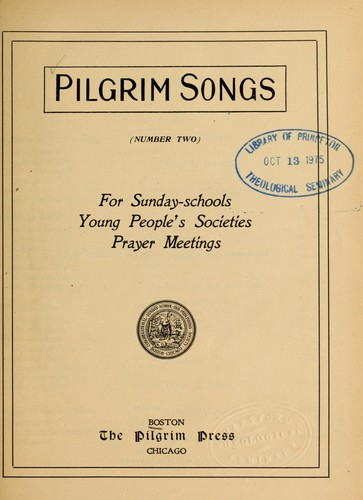 Pilgrim songs (number two) by Congregational Sunday School and Publishing Society