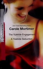 The Yuletide Engagement & A Yuletide Seduction