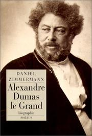 Cover of: Alexandre Dumas le Grand: biographie